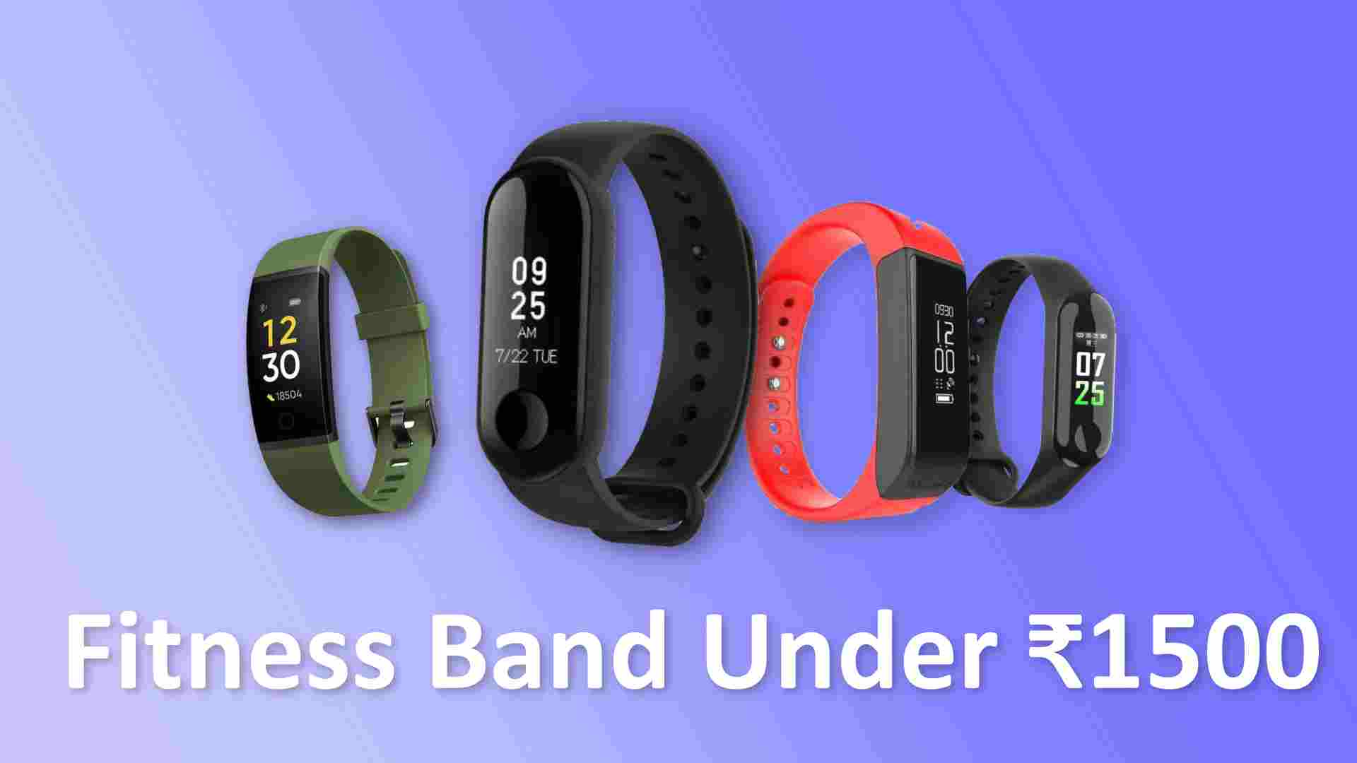 Best Smart Band Under 1500 in India